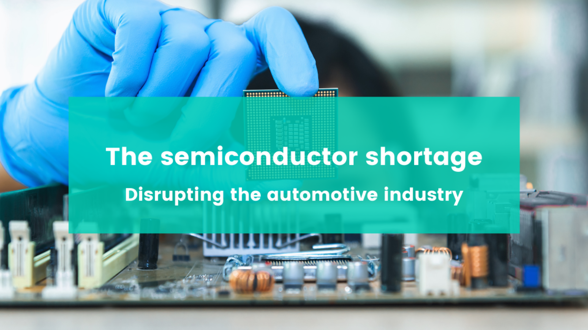 the semiconductor shortage automotive industry